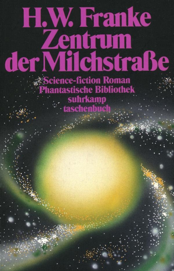 H. W. Franke: Zentrum der Milchstraße (1990). Foto: Bildarchiv space press.