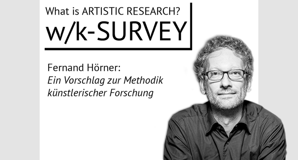 Fernand Hörner - Vorschlag zur Methodik künstlerischer Forschung